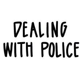Dealing with police